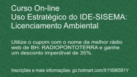 Rádio Web Ponto Terra promove curso Uso Estratégico do IDE-SISEMA: Licenciamento Ambiental